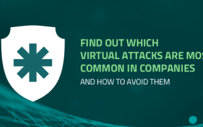 Find out which virtual attacks are most common in companies and how to avoid them
