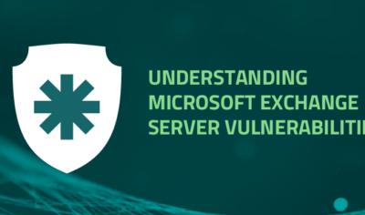 Understanding Microsoft Exchange Server vulnerabilities