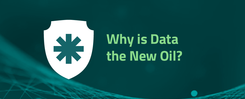 Why is Data the New Oil?