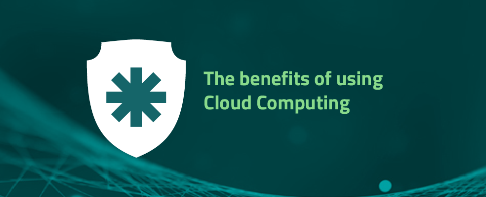 The benefits of Using Cloud Computing